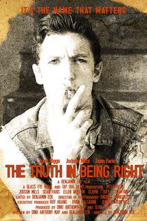 The Truth in Being Right  - The Truth in Being Right