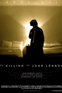 Zavraždění Johna Lennona  - Killing of John Lennon, The