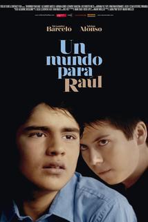 Un mundo para Raúl