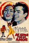 Mi alma por un amor (1964)