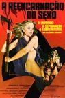 A Reencarnação do Sexo (1982)