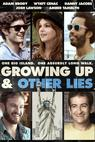Growing Up and Other Lies (2013)