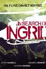 In Search of Ingrid (2013)