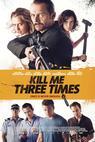Zabij mě třikrát (2014)