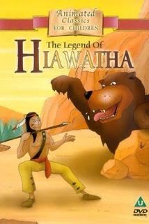 The Legend of Hiawatha  - The Legend of Hiawatha