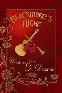 Blackmore's Night: Castles & Dreams