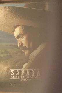 Zapata: Amor en rebeldía