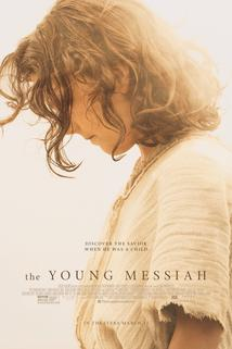 Young Messiah, The  - Young Messiah, The