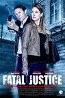Smrtelná spravedlnost (2012)