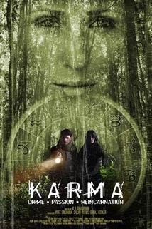 Karma: Crime. Passion. Reincarnation
