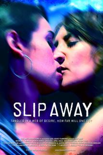 Slip Away