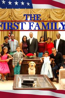 The First Family  - The First Family