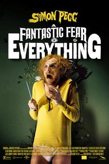 Fantastic Fear of Everything, A