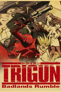 Trigun: Badlands Rumble  - Trigun: Badlands Rumble