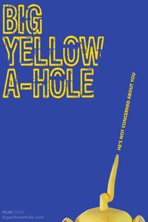 Big Yellow A-Hole