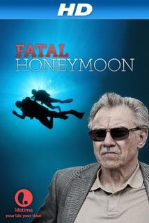 Fatal Honeymoon  - Fatal Honeymoon