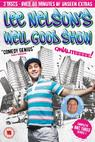 Lee Nelson's Well Good Show (2010)