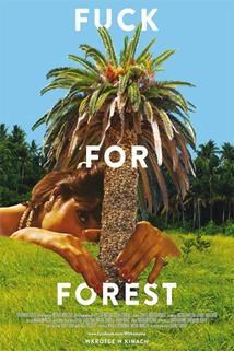 Plakát k filmu: Fuck For Forest