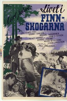 Livet i Finnskogarna  - Livet i Finnskogarna
