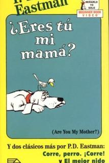 P.D. Eastman: Are You My Mother?