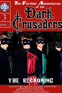 Dark Crusaders: The Reckoning  - Dark Crusaders: The Reckoning