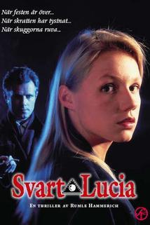 Svart Lucia  - Svart Lucia