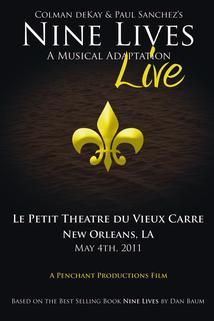 Nine Lives: A Musical Adaptation Live