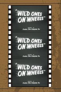 Wild Ones on Wheels
