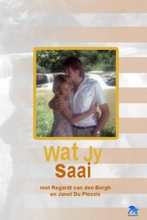 Wat Jy Saai