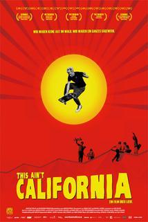 Plakát k filmu: Tohle není Kalifornie