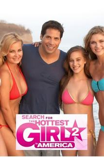 The Search for the Hottest Girl in America