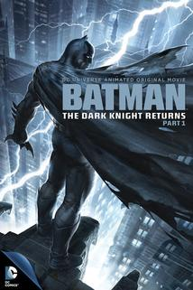 Batman: Návrat Temného rytíře, část 1.  - Batman: The Dark Knight Returns, Part 1