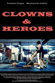 Clowns & Heroes