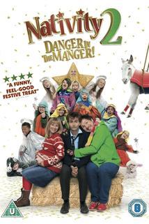 Nativity 2: Danger in the Manger!  - Nativity 2: Danger in the Manger!