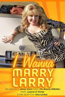 I Wanna Marry Larry