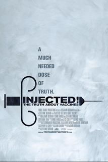 Injected! The Truth About Vaccines