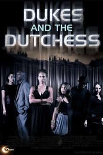 Dukes and the Dutchess