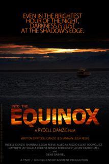 Into the Equinox