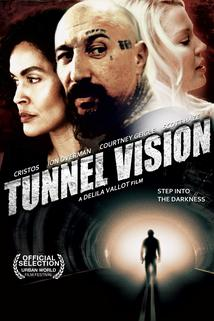 Tunnel Vision  - Tunnel Vision