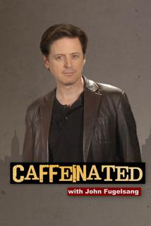 Caffeinated with John Fugelsang