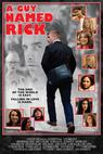Guy Named Rick, A (2013)