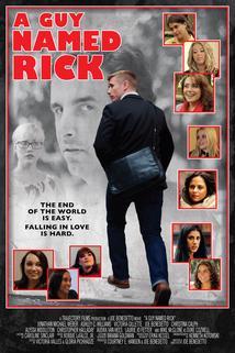 Guy Named Rick, A