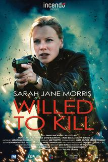 Pouto s vrahem  - Willed to Kill