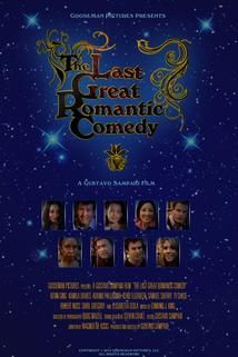 The Last Great Romantic Comedy