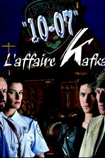 10-07: L'affaire Kafka