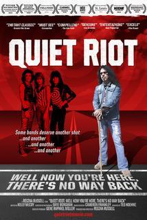 The Quiet Riot Movie