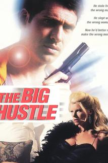 The Big Hustle  - The Big Hustle