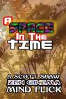 A Space in the Time (2013)