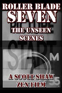 Roller Blade Seven: The Unseen Scenes