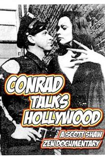 Conrad Talks Hollywood